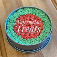 LBE Watermelon Treats
